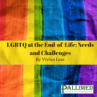 LGBTQ at the End-of-Life: Needs and Challenges